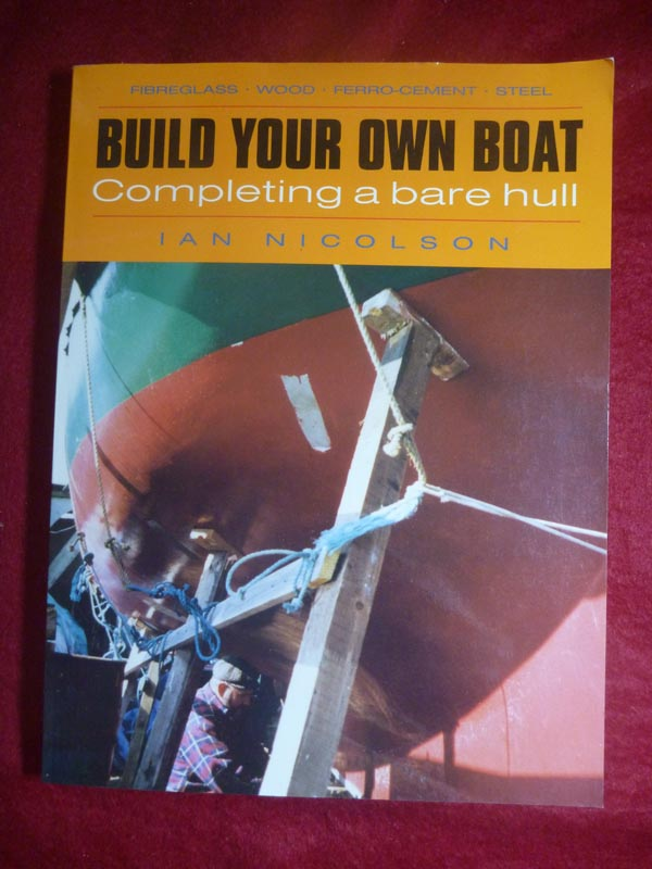Build Your Own Boat Completing A Bare Hull Book For Sale