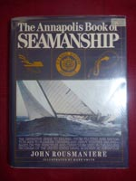The Annapolis Book of Seamanship 1st Edition book for sale